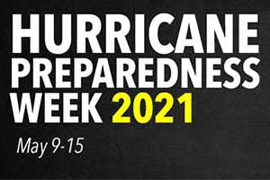 Hurricane Preparedness Week 2021